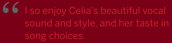 I so enjoy Celia's beautiful vocal sound and style, and her taste in sound choices -
