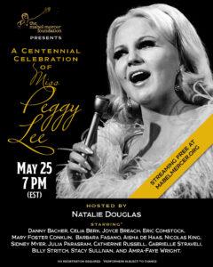 A Centennial Celebration of Miss Peggy Lee
